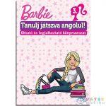 Barbie: Tanulj Játszva Angolul 3. Foglalkoztató Könyv (JCS Média, )