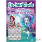 Enchantimals - Gyakorold Játszva Az Olvasást És Az Írást! Oktató Füzet (JCS Média, )