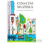 Cini-Cini Muzsika - Óvodások Verseskönyve (Móra, MO4002)