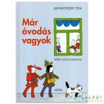 Janikovszky Éva: Már Óvodás Vagyok Mesekönyv (Móra, 9789631199857)