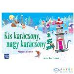 Kis Karácsony, Nagy Karácsony Mondókás Könyv (Móra, MO3953)