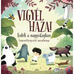 Vigyél Haza! - Erdők A Nagyvilágban - Ismeretterjesztő Mesekönyv (Móra, MO4008)
