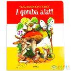 Vlagyimir Szutyejev: A Gomba Alatt (Móra, 9789631198713)