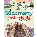 A Tudomány És A Technológia Története Ismeretterjesztő Könyv (Napraforgó, 830443)