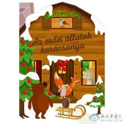 Karácsonyi Lapozó - Az Erdei Állatok Karácsonya (Napraforgó, 9789634831211)