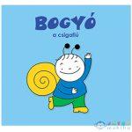 Bogyó, A Csigafiú Mesekönyv - Pagony (Pagony, )