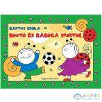 Bogyó És Babóca Sportol Mesekönyv - Pagony (Pagony, )