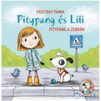 Pitypang És Lili - Pitypang A Zebrán Mesekönyv (Pagony, 104308)