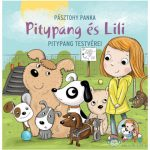 Pitypang És Lili - Pitypang Testvérei Mesekönyv (Pagony, 105473)