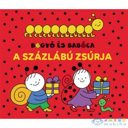 Bogyó És Babóca - A Százlábú Zsúrja (Pozsonyi, 9786155883781)