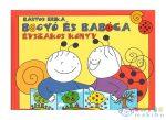 Bartos Erika: Bogyó És Babóca Évszakos Könyv (Pozsonyi Pagony Kft., 9786155023316)
