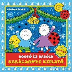Bartos Erika: Bogyó És Babóca Karácsonyi Kifestő (Pozsonyi, ISBN9786155883743)