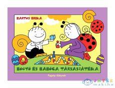 Bartos Erika: Bogyó És Babóca Társasjátéka (Pozsonyi Pagony Kft., 9786155291067)
