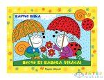 Bartos Erika: Bogyó És Babóca Virágai (Pozsonyi Pagony Kft., 9789634101611)