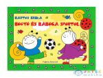 Bogyó És Babóca Sportol (Pozsonyi Pagony Kft., 9786155441493)
