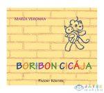 Marék Veronika: Boribon Cicája (Pozsonyi Pagony Kft., 9786155291210)